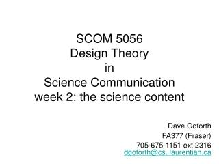 SCOM 5056 Design Theory in Science Communication week 2: the science content