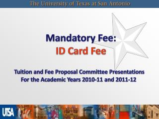Mandatory Fee:  ID Card Fee