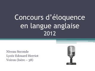 Concours d'éloquence  en langue anglaise  2012