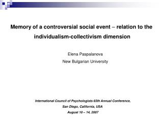 Memory of a controversial social event  –  relation to the  individualism-collectivism dimension