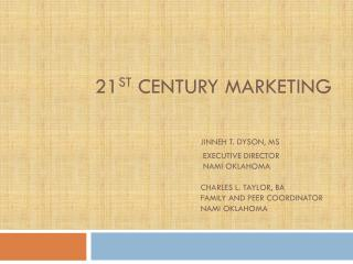 What is 21 st  Century Marketing?