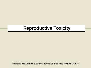 Reproductive Toxicity