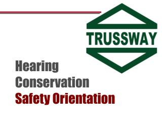 Hearing Conservation Safety Orientation