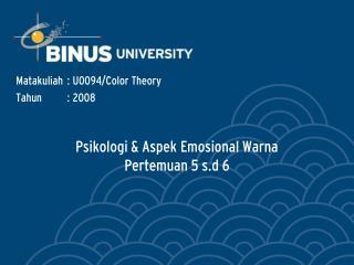 Psikologi & Aspek Emosional Warna Pertemuan 5 s.d 6