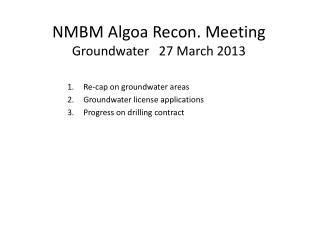 NMBM  Algoa  Recon. Meeting Groundwater   27 March 2013