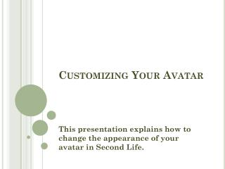 Customizing Your Avatar