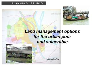 Land management options for the urban poor and vulnerable