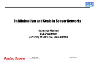 On Minimalism and Scale in Sensor Networks