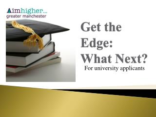 Get the Edge: What Next?