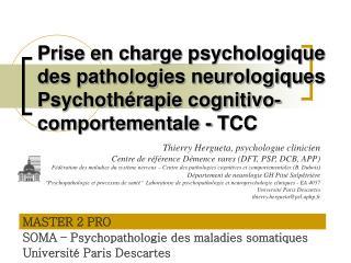 Prise en charge psychologique des pathologies neurologiques Psychoth�rapie  cognitivo -comportementale - TCC