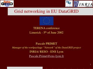 Grid networking in EU DataGRID