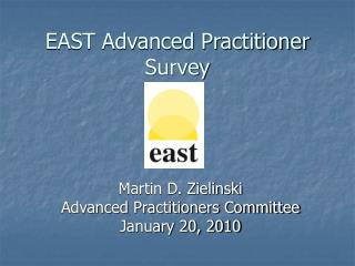 EAST Advanced Practitioner Survey