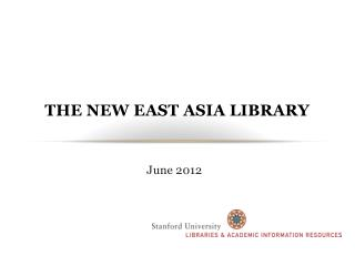 The New East Asia Library
