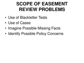SCOPE OF EASEMENT  REVIEW PROBLEMS
