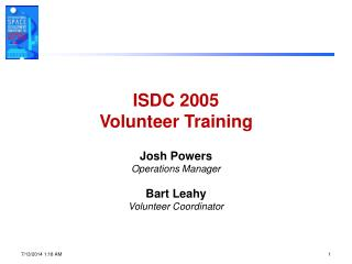 ISDC 2005  Volunteer Training
