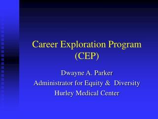 Career Exploration Program (CEP)