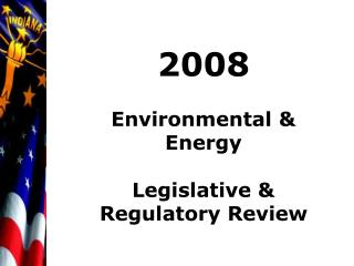 2008 Environmental &  Energy Legislative & Regulatory Review