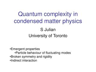 Quantum complexity in condensed matter physics
