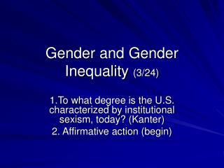 Gender and Gender Inequality 3