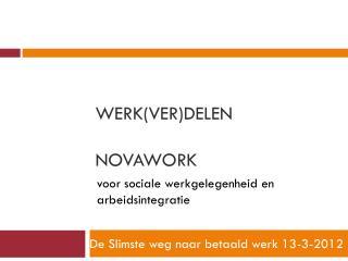 Werk(ver)Delen NovaWork