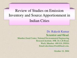 Review of Studies on Emission Inventory and Source Apportionment in Indian Cities