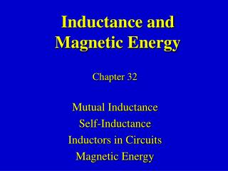 Inductance and  Magnetic Energy