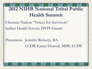 2012 NIHB National Tribal Public Health Summit