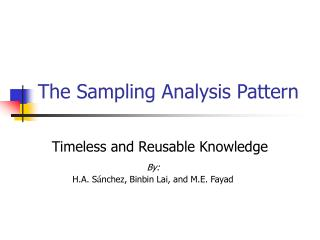 The Sampling Analysis Pattern