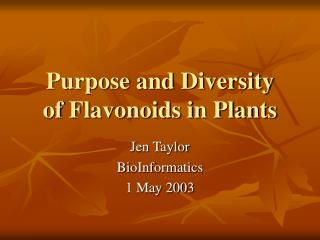 Purpose and Diversity of Flavonoids in Plants