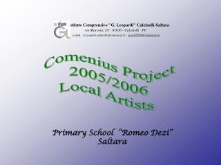 Comenius Project 2005/2006 Local Artists