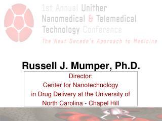 Russell J. Mumper, Ph.D.