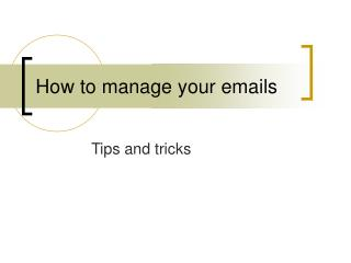 How to manage your emails