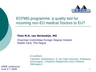 ECFMG programme: a quality tool for incoming non-EU medical Doctors to EU