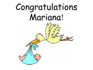 Congratulations Mariana !