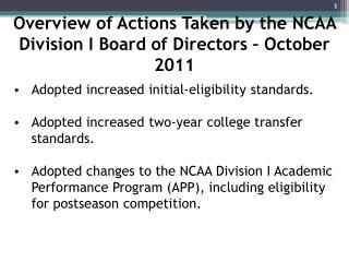 Overview of Actions Taken by the NCAA Division I Board of Directors � October 2011