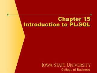 Chapter 15 Introduction to PL/SQL