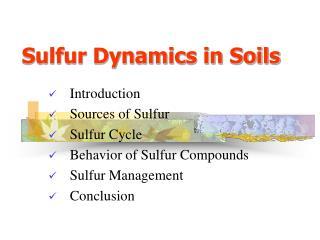 Sulfur Dynamics in Soils