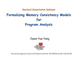 Formalizing Memory Consistency Models  for  Program Analysis