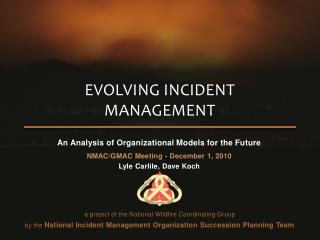 Evolving incident management