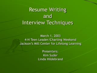Resume Writing and Interview Techniques