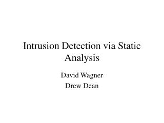 Intrusion Detection via Static Analysis