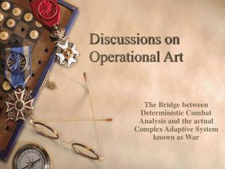 Discussions on  Operational Art