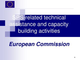 SPS-related technical assistance and capacity building activities European Commission