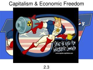 Capitalism & Economic Freedom