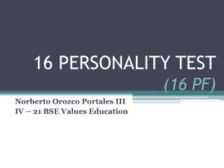 16 PERSONALITY TEST (16 PF)