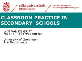 WIM VAN DE GRIFT  MICHELLE  HELMS-LORENZ University of Groningen The Netherlands