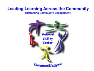 Leading Learning Across the Community (Reframing Community Engagement)
