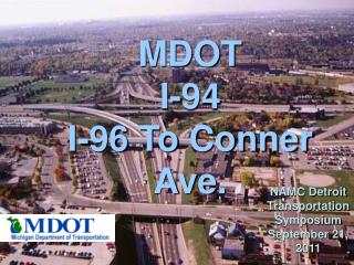 MDOT I-94  I-96 To Conner Ave.