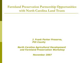 Farmland Preservation Partnership Opportunities with North Carolina Land Trusts