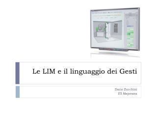 Le LIM e il  linguaggio  dei Gesti